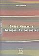 Capa do livro Saúde Mental e Atenção Psicossocial - Paulo Amarante