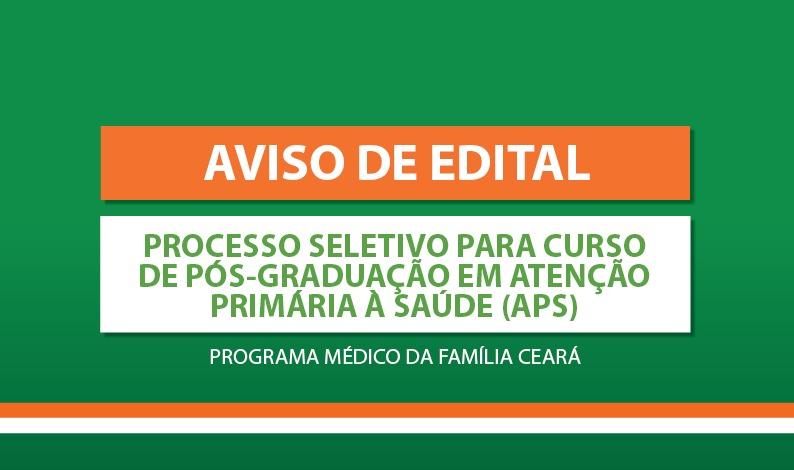 AVISO DE EDITAL: Processo seletivo para Curso de Pós-graduação em Atenção Primária à Saúde (APS)