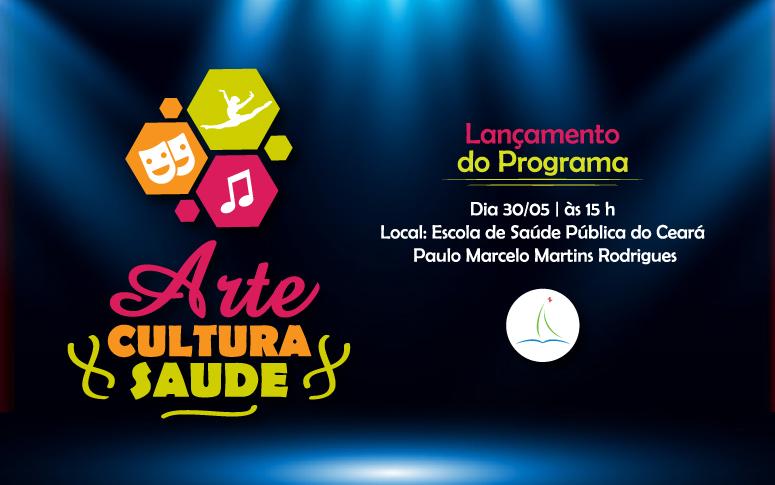 """ESP/CE lança programa """"Arte, Cultura e Saúde"""""""