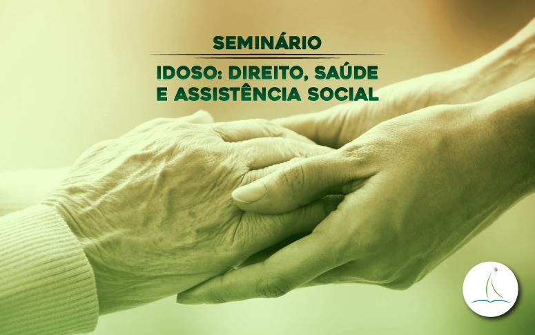 ESP/CE debate direito da pessoa idosa em seminário