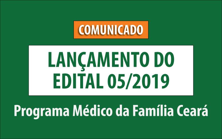 ESP/CE lança o edital 05/2019 do Programa Médico da Família Ceará