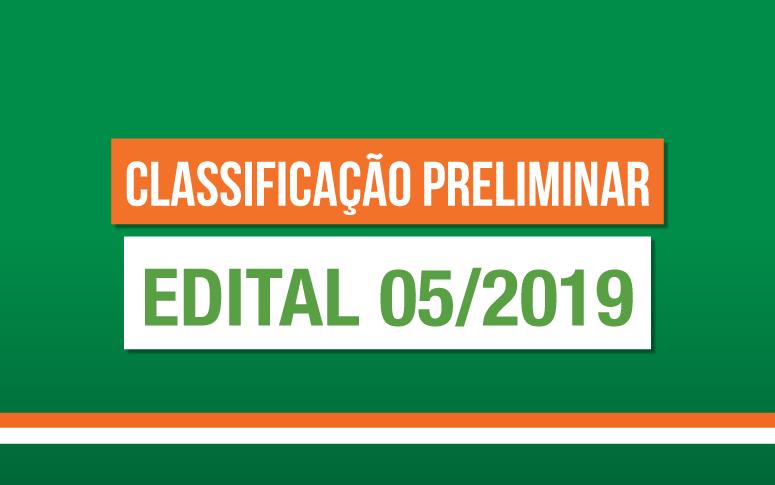 Confira a classificação preliminar do Edital 05/2019