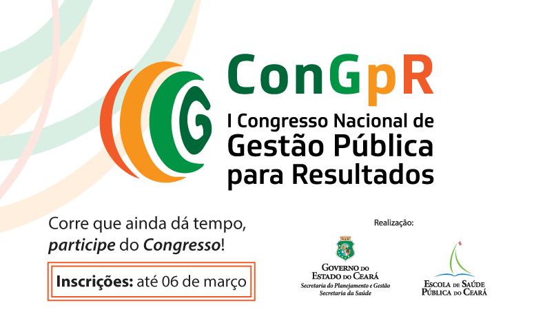 I Congresso Nacional de Gestão Pública para Resultados inscreve até 6 de março