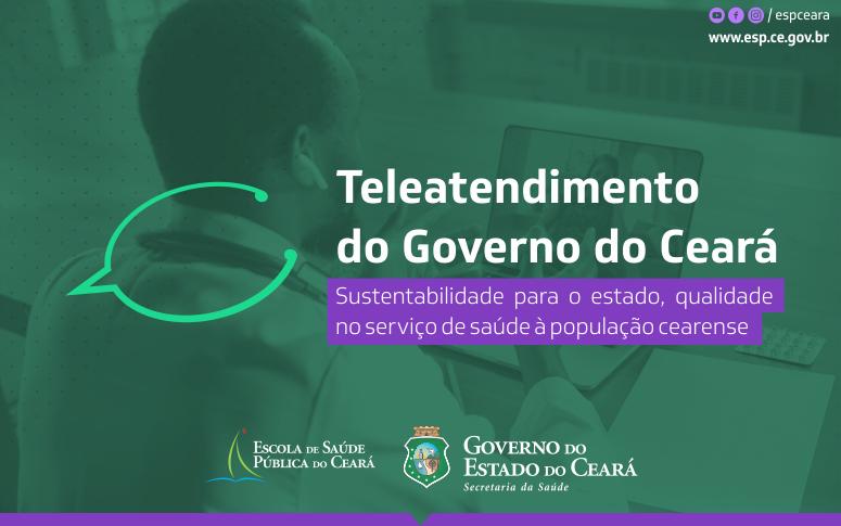Com teleatendimentos, Governo do Ceará mantém qualidade dos serviços e economiza mais de R$ 2 mi